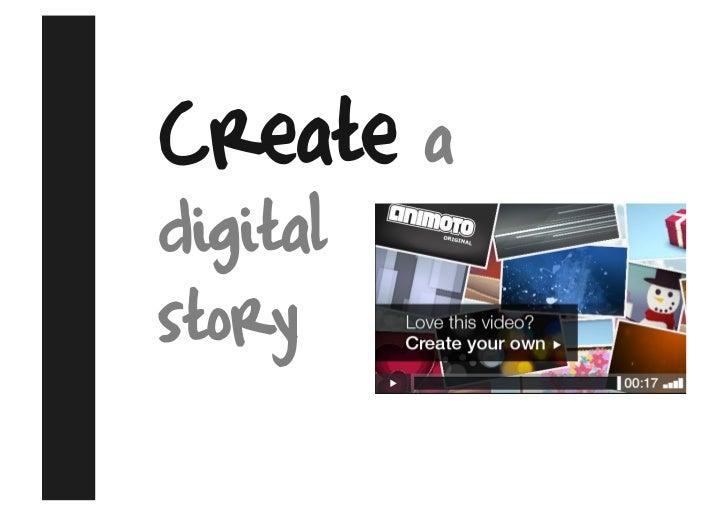 Create a digital story
