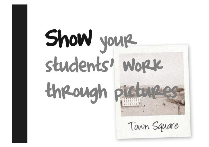 Show your students' work through pictures