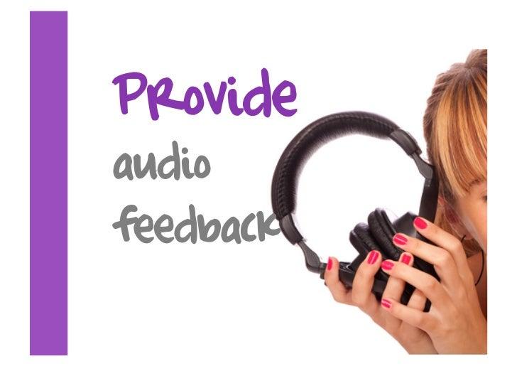 Provide audio feedback