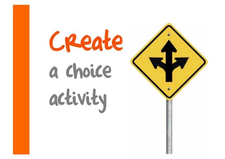 Create a choice activity