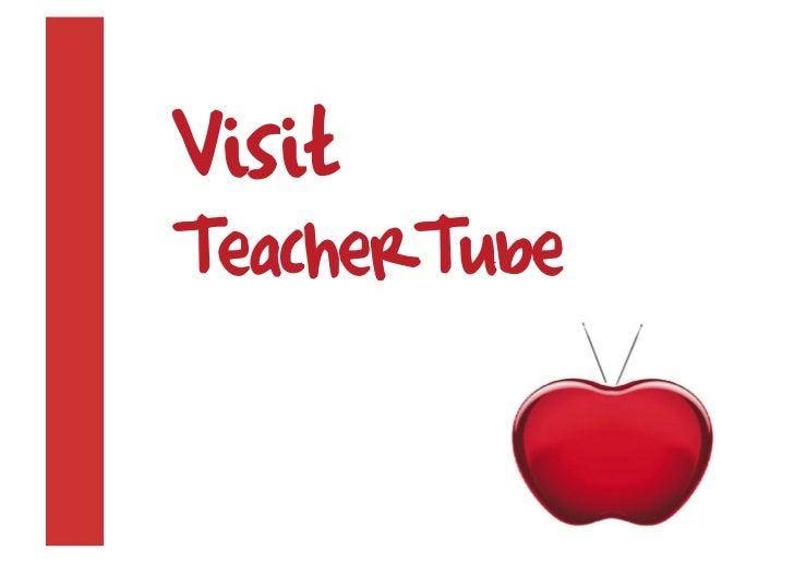 Visit TeacherTube