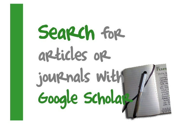 Search for articles or journals with Google Scholar