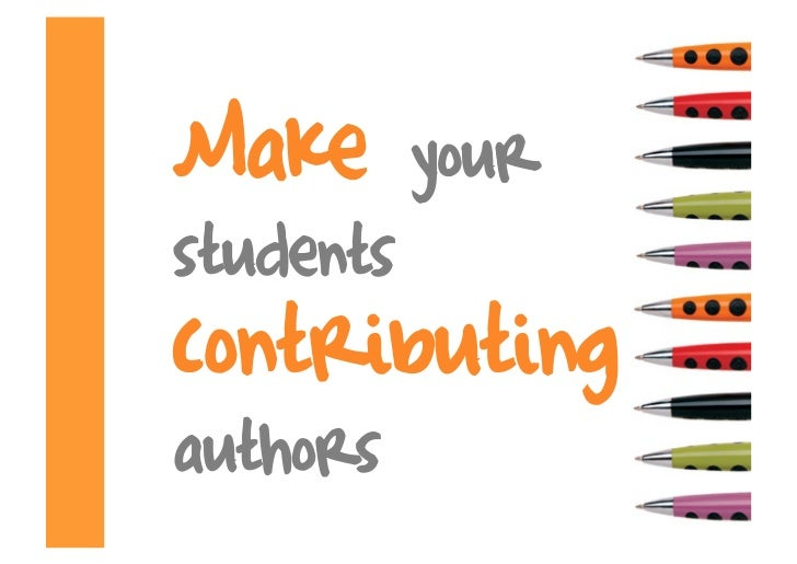 Make       your students contributing authors