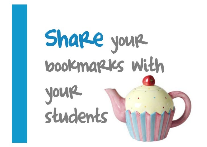 Share your bookmarks with your students