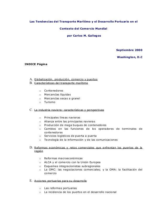 Las Tendencias del Transporte Marítimo y el Desarrollo Portuario en el  Contexto del Comercio Mundial  por Carlos M. Galle...