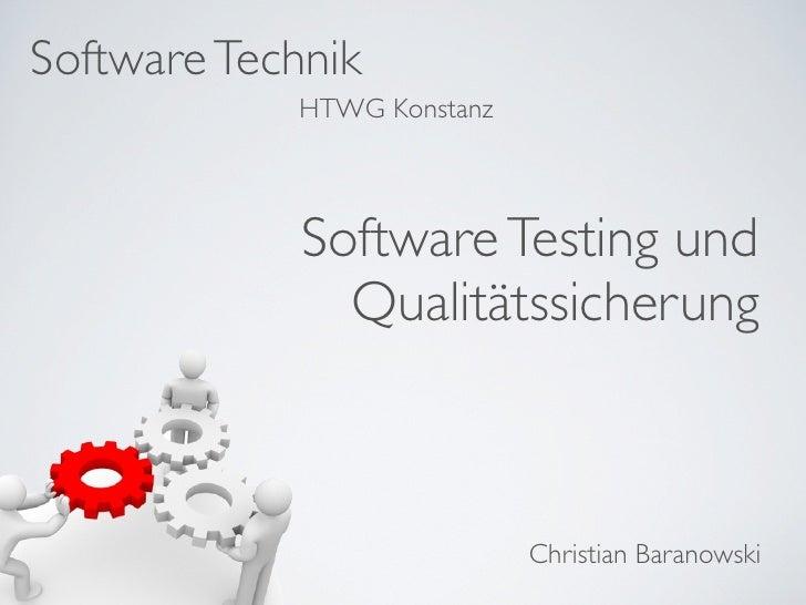 Software Technik            HTWG Konstanz             Software Testing und               Qualitätssicherung               ...