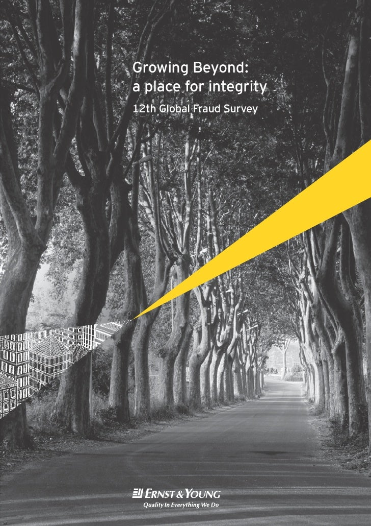 Growing Beyond:a place for integrity12th Global Fraud Survey