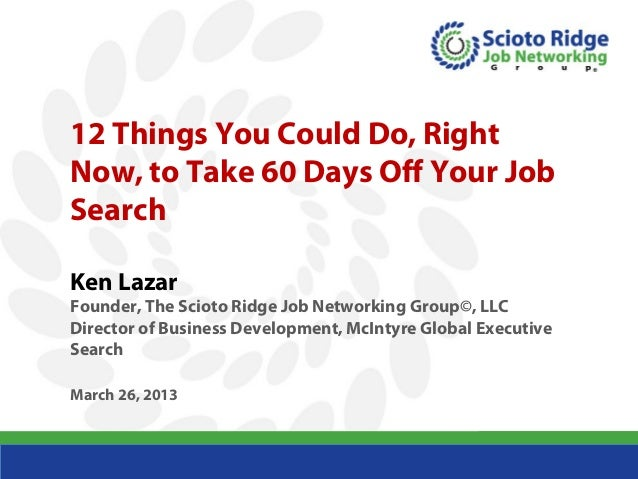 12 Things You Could Do, Right            Now, to Take 60 Days Off Your Job            Search            Ken Lazar         ...