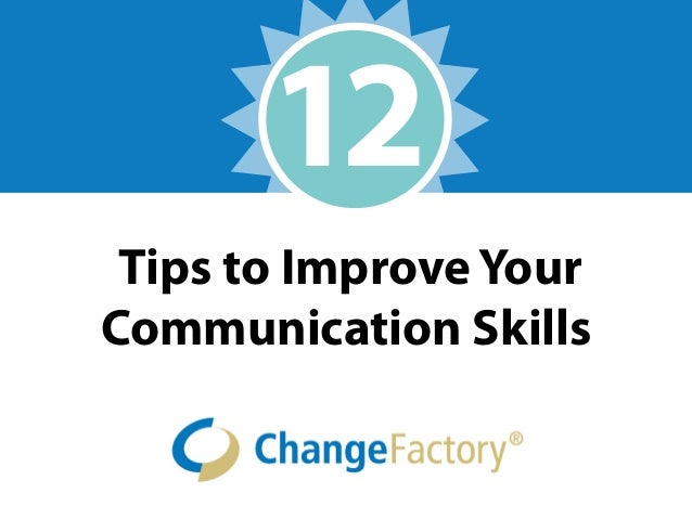 12 tips to improve your communication skills
