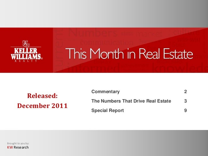Commentary                           2          Released:                        The Numbers That Drive Real Estate   3   ...