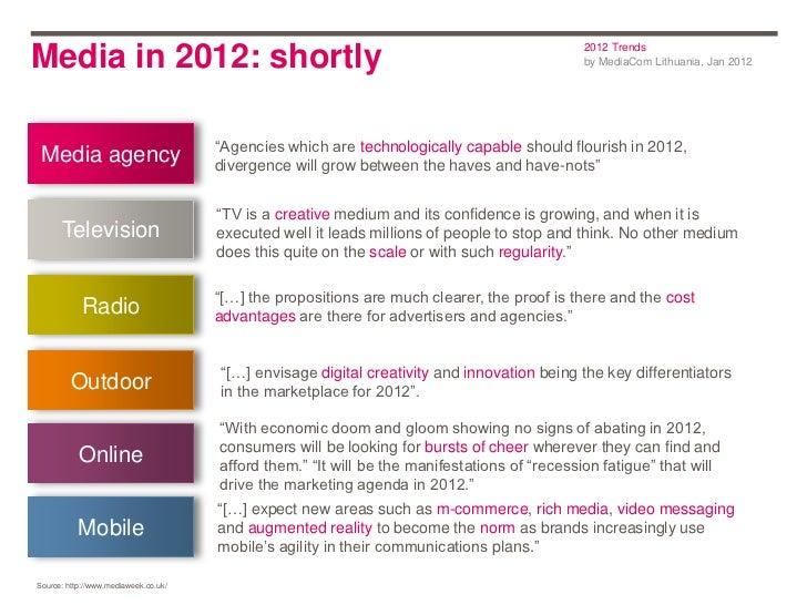2012 TrendsMedia in 2012: shortly                                                                       by MediaCom Lithua...