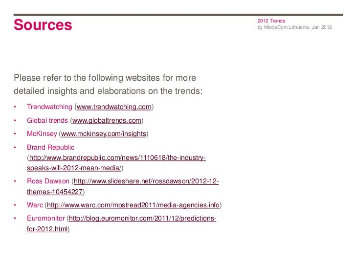 2012 TrendsSources                                                             by MediaCom Lithuania, Jan 2012Please refer...