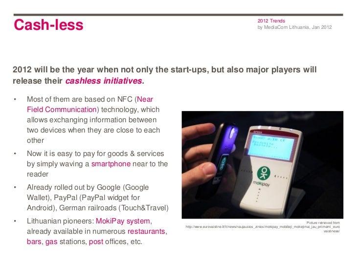 2012 TrendsCash-less                                                                                      by MediaCom Lith...