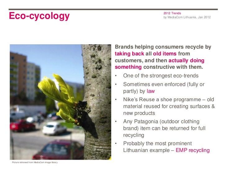 2012 TrendsEco-cycology                                                         by MediaCom Lithuania, Jan 2012           ...