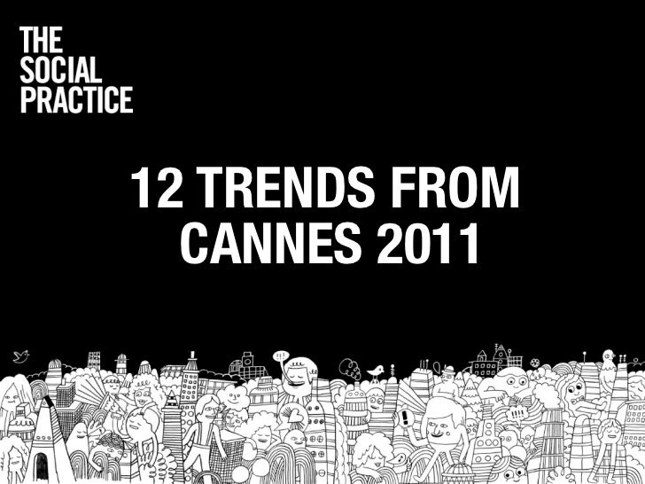 12 TRENDS FROM  CANNES 2011