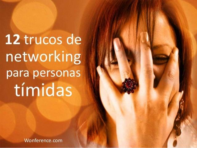 12 trucos de  networking para personas  tímidas Wonference.com