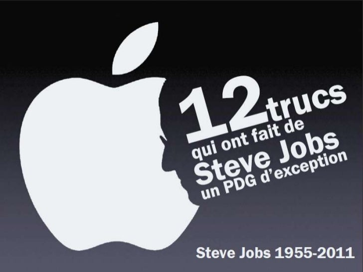 12 Leçons de Steve Jobs