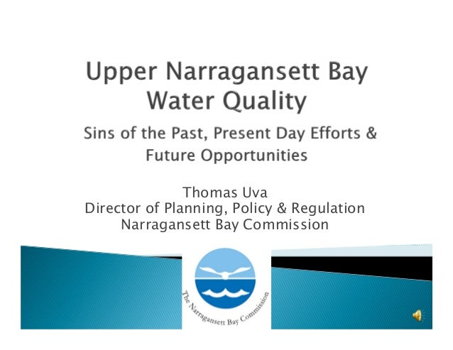 Thomas Uva Director of Planning, Policy & Regulation Narragansett Bay Commission