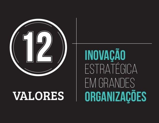 valores inovação estratégica em grandes organizações