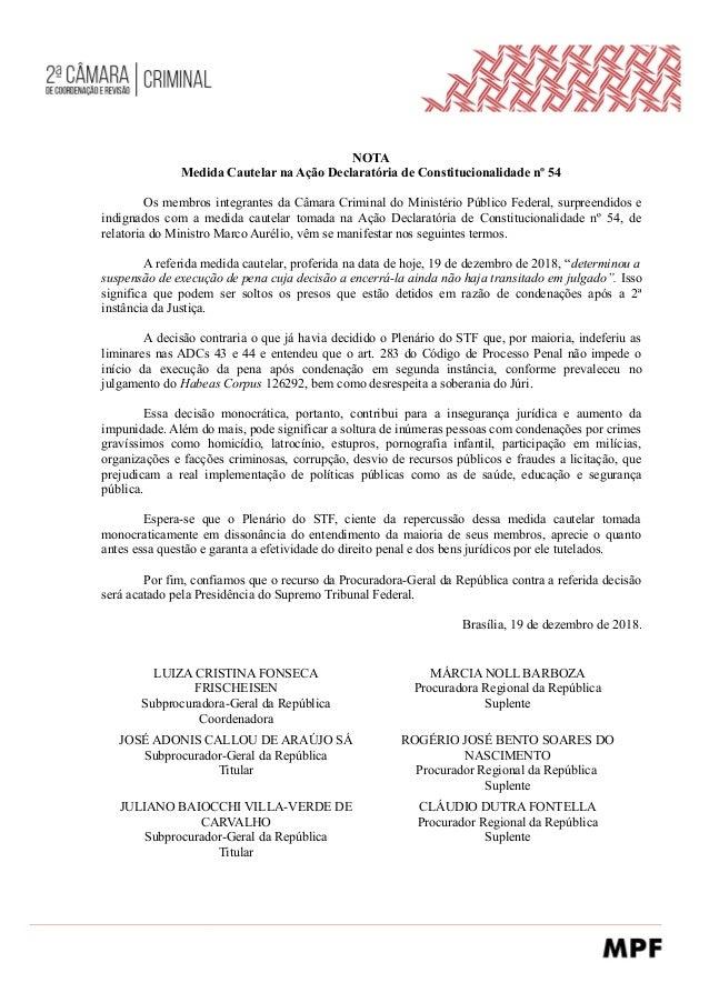 NOTA Medida Cautelar na Ação Declaratória de Constitucionalidade nº 54 Os membros integrantes da Câmara Criminal do Minist...