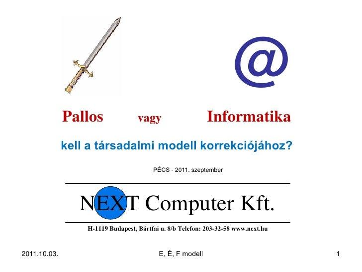 @              Pallos               vagy                    Informatika              kell a társadalmi modell korrekciójáh...