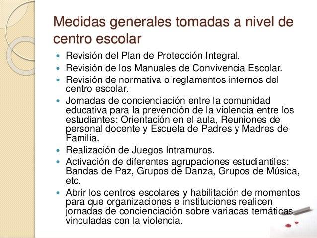 Medidas generales tomadas a nivel de centro escolar  Revisión del Plan de Protección Integral.  Revisión de los Manuales...