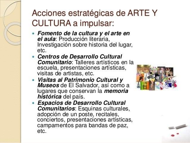 Acciones estratégicas de ARTE Y CULTURA a impulsar:  Fomento de la cultura y el arte en el aula: Producción literaria, In...