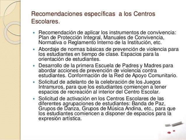 Recomendaciones específicas a los Centros Escolares.  Recomendación de aplicar los instrumentos de convivencia: Plan de P...