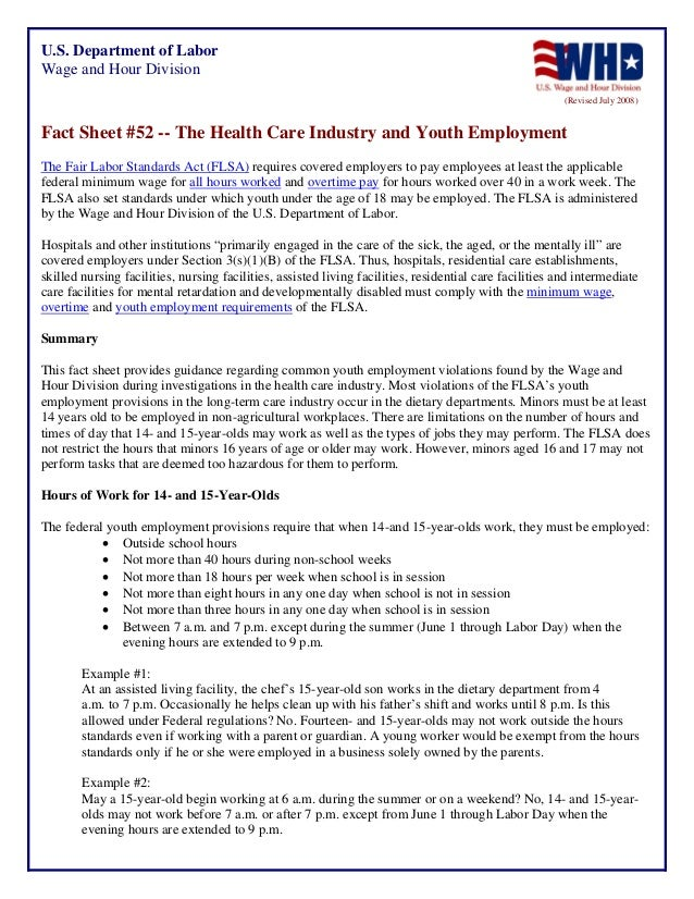 U.S. Department of Labor Wage and Hour Division (Revised July 2008)  Fact Sheet #52 -- The Health Care Industry and Youth ...