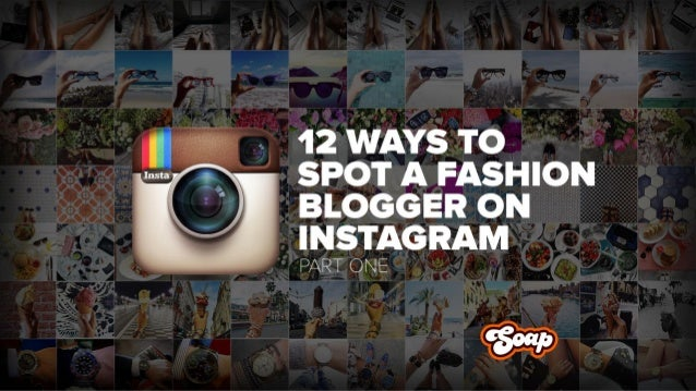 There's a formula to the life of a successful fashion blogger on Instagram and it all comes down to 12 signature photos. P...