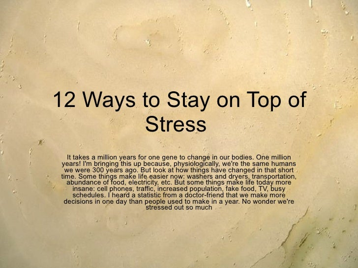 18 Ways To Stay On Top Of Stress