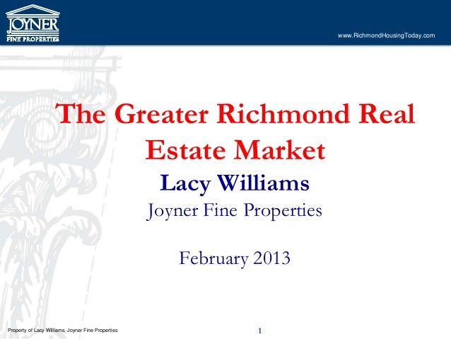 www.RichmondHousingToday.com                    The Greater Richmond Real                          Estate Market          ...