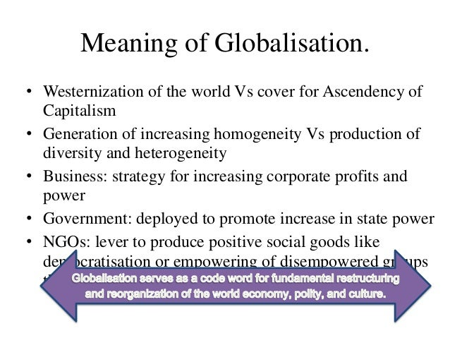 advantages of westernization What explains this apparently abrupt westernization the result of this cultural process of homogenization is that a large section of the world's population.