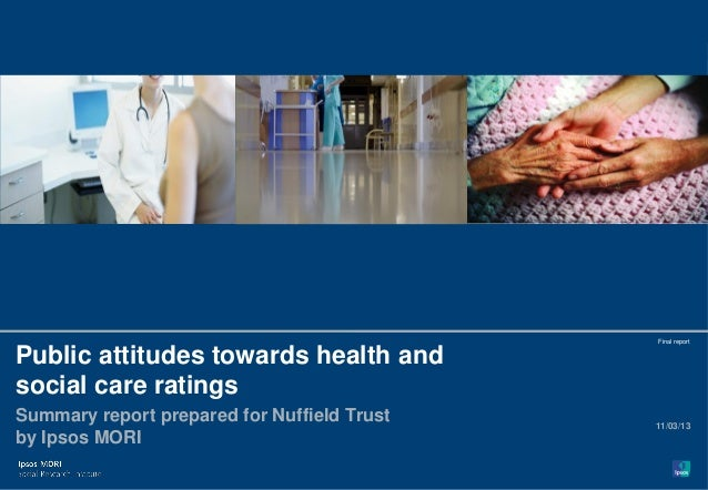 1                                               Final reportPublic attitudes towards health andsocial care ratingsSummary ...