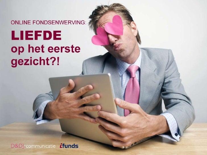 Online fondsenwerving: Liefde op het eerste gezicht?!<br />