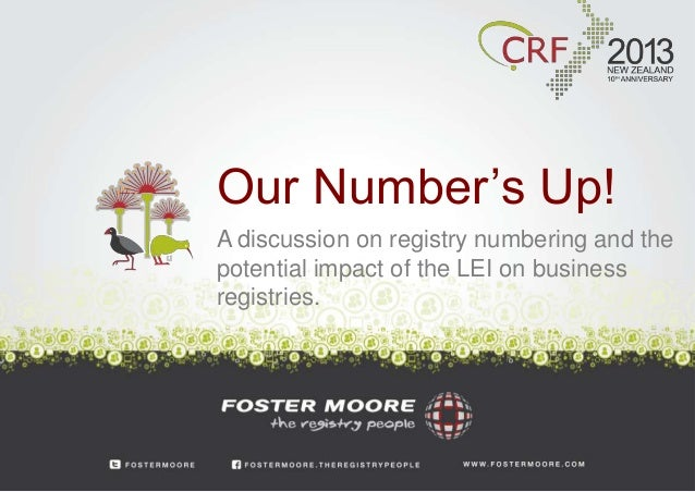 Our Number's Up!A discussion on registry numbering and thepotential impact of the LEI on businessregistries.