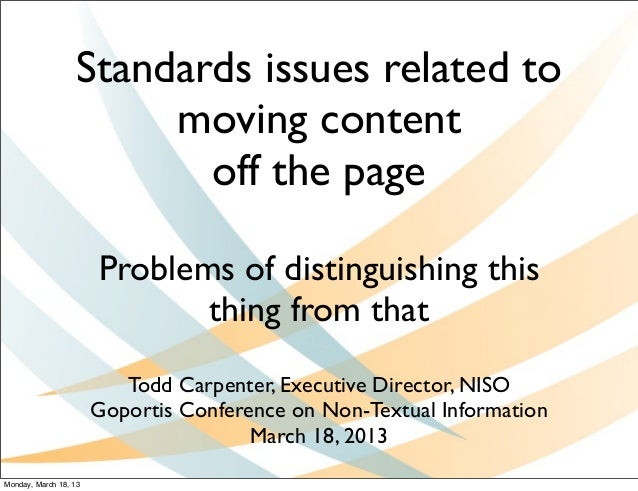 Standards issues related to                        moving content                          off the page                   ...