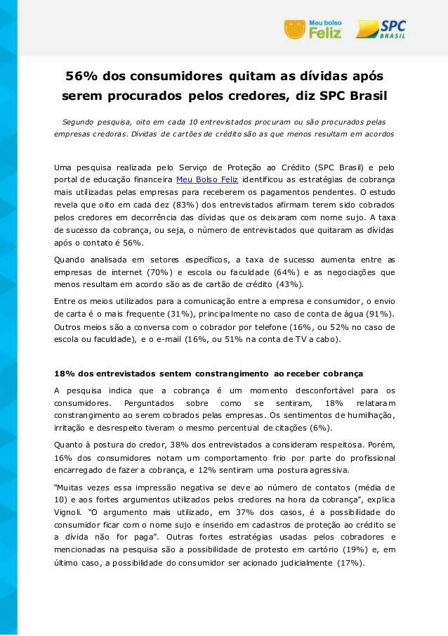 56% dos consumidores quitam as dívidas após serem procurados pelos credores, diz SPC Brasil Segundo pesquisa, oito em cada...