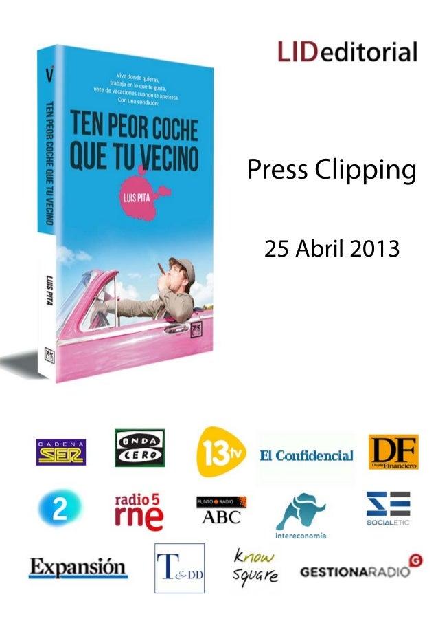TEN PEOR COCHE QUE TU VECINO EN MEDIOS AUDIOVISUALES ENTREVISTAS EN TELEVISIÓN La 2 Para todos la 2 27 Septiembre 2012 13 ...