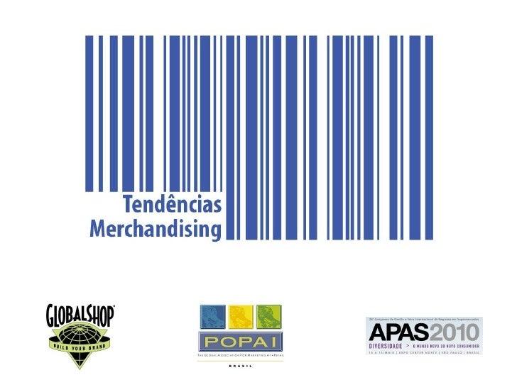 AGENDA 1. Realidade Internacional  2. Cenário Nacional  3. Tendências – Global Shop 2010  4. Infra estrutura como Agente I...