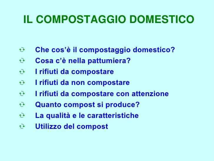 13-05-2006 - Il compostaggio domestico Slide 2