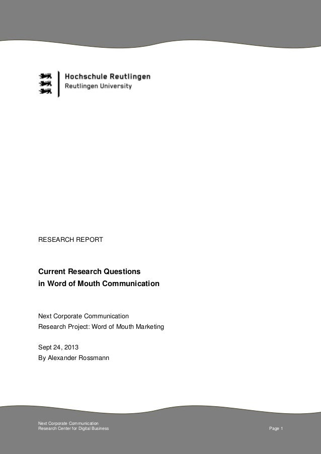 Next Corporate Communication Research Center for Digital Business Page 1 RESEARCH REPORT Current Research Questions in Wor...