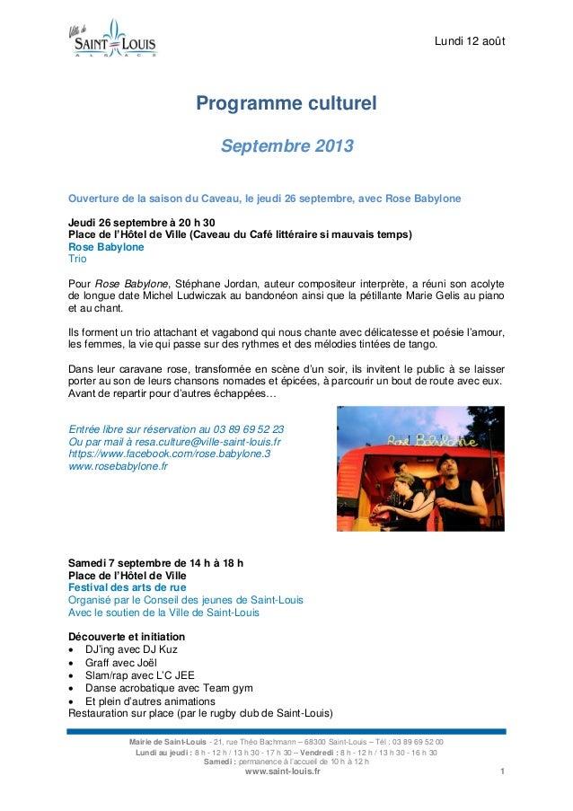 Lundi 12 août Mairie de Saint-Louis - 21, rue Théo Bachmann – 68300 Saint-Louis – Tél : 03 89 69 52 00 Lundi au jeudi : 8 ...