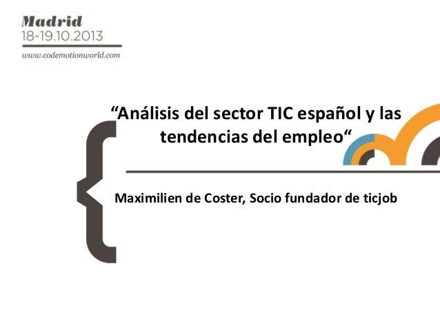 """Análisis del sector TIC español y las tendencias de empleo"""""""
