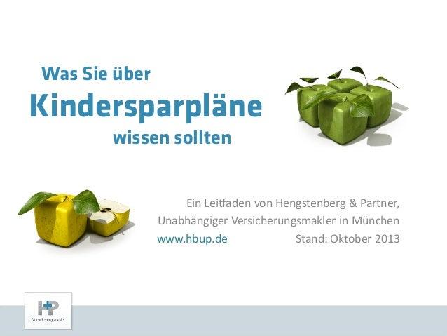 Was Sie über  Kindersparpläne wissen sollten Ein Leitfaden von Hengstenberg & Partner, Unabhängiger Versicherungsmakler in...