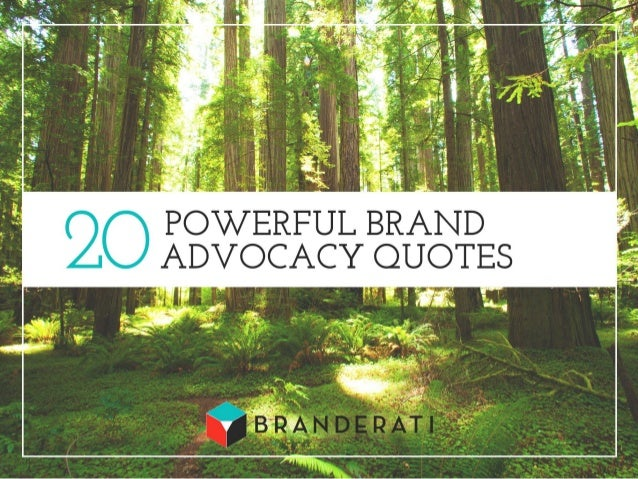 20 Powerful Brand Advocacy Quotes