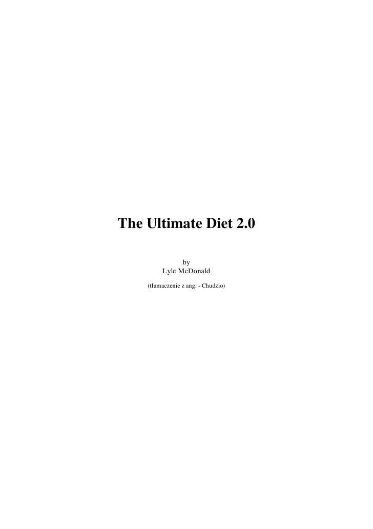 The Ultimate Diet 2.0                 by          Lyle McDonald     (tłumaczenie z ang. - Chudzio)
