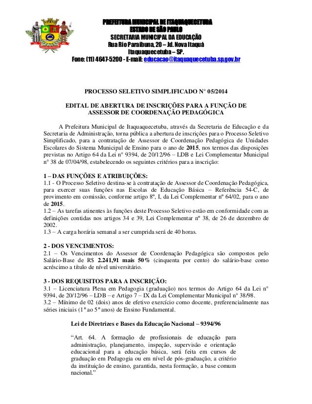 PREFEITURA MUNICIPAL DE ITAQUAQUECETUBA  ESTADO DE SÃO PAULO  SECRETARIA MUNICIPAL DA EDUCAÇÃO  Rua Rio Paraibuna, 20 – Jd...