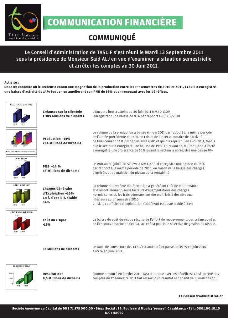 COMMUNICATION FINANCIÈRE                                                    COMMUNIQUÉ          Le Conseil d'Administratio...