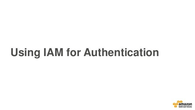 Using IAM for Authentication